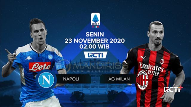 Prediksi Napoli Vs AC Milan, Senin 23 November 2020 Pukul 02.45 WIB @ RCTI