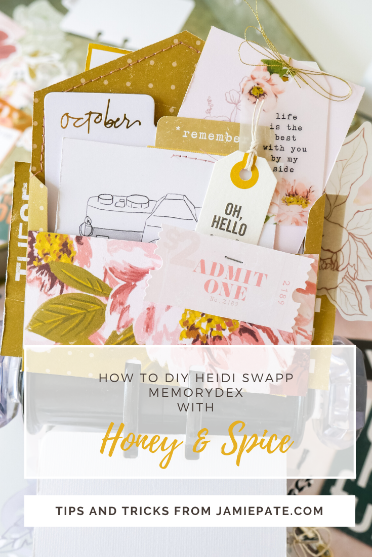 How To Tips and Tricks using Heidi Swapp Memory Dex Cards and Honey and Spice by Jamie Pate
