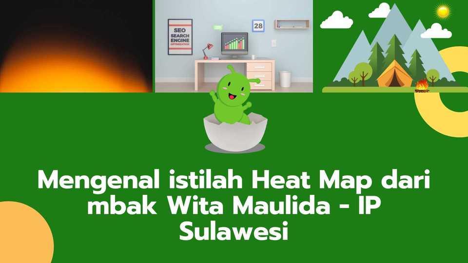 ngobrolin heat map dengan mbak wita dari Ibu Profesional Sulawesi