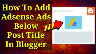 How To Add Adsense Ads Below Post Title In Blogger