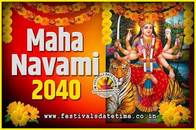 2040 Maha Navami Pooja Date and Time, 2040 Maha Navami Calendar