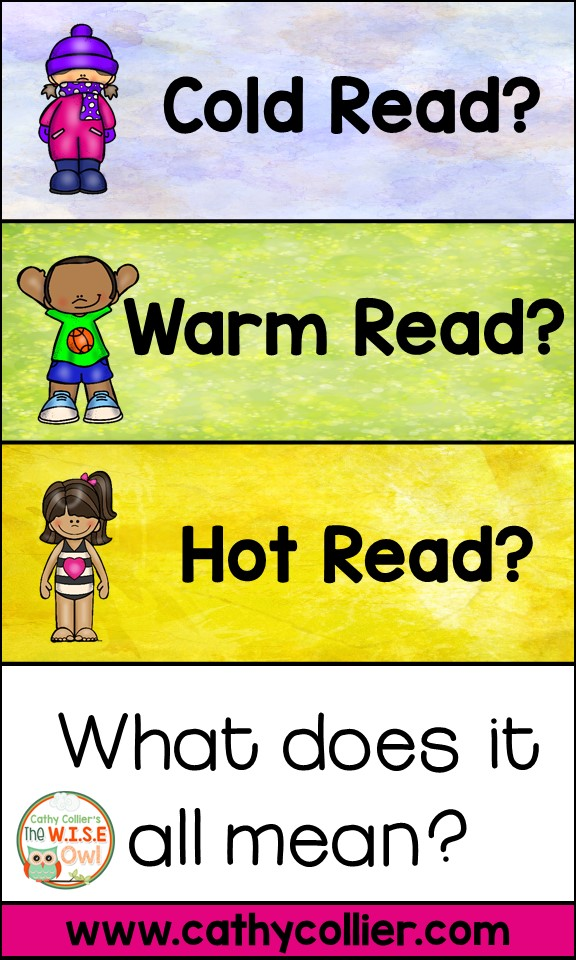 Cold Read? Warm Read? Hot Read? What Does It All Mean?