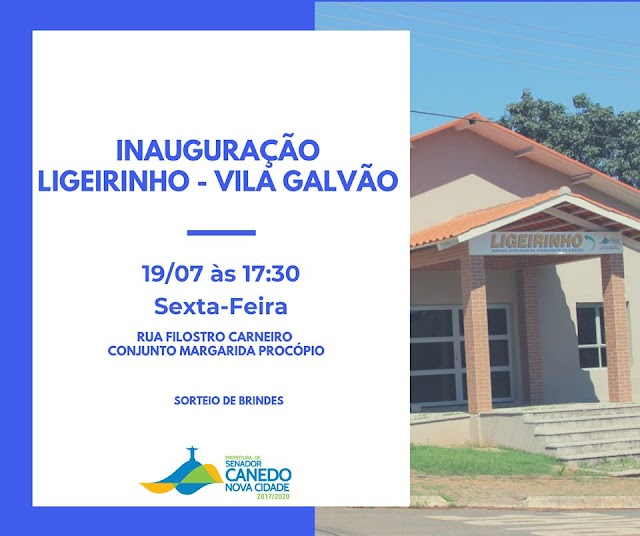 Senador Canedo:  Ligeirinho da Vila Galvão será inaugurado nesta Sexta-feira