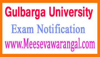 Gulbarga University B.Ed 2 Year Course Jan 2017 Exam Notification