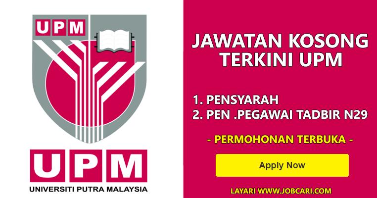 Jawatan Kosong di Universiti Putra Malaysia UPM ...