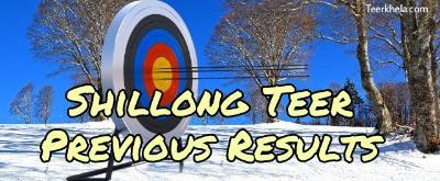 Shillong Teer Previous Results - Shillong teer club , Bigteer