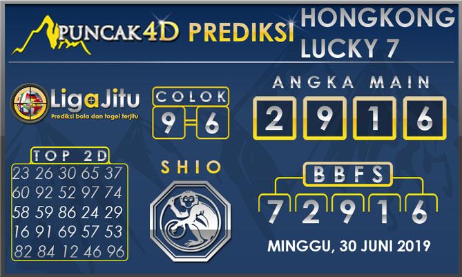 PREDIKSI TOGEL HONGKONG LUCKY7 PUNCAK4D 30 JUNI 2019