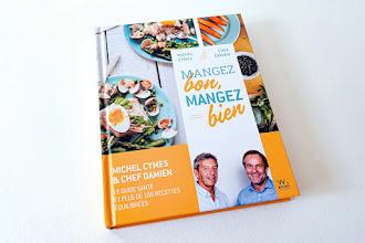 Lundi Librairie : Mangez bon, mangez bien - Michel Cymes et chef Damien
