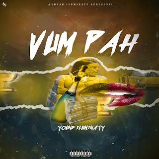 Young Iluminaty - Vum Páh (Zouk) [DOWNLOAD] baixar