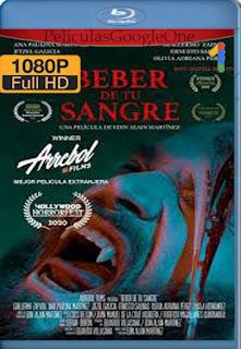 Beber de tu Sangre (2020) [1080p BRrip] [Latino] [LaPipiotaHD]