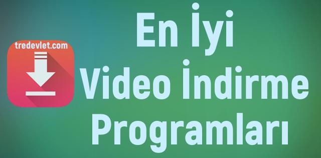 En İyi Video İndirme Programları 2020