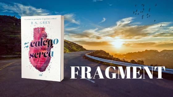 R.S. GREY - Z CAŁEGO SERCA | FRAGMENT