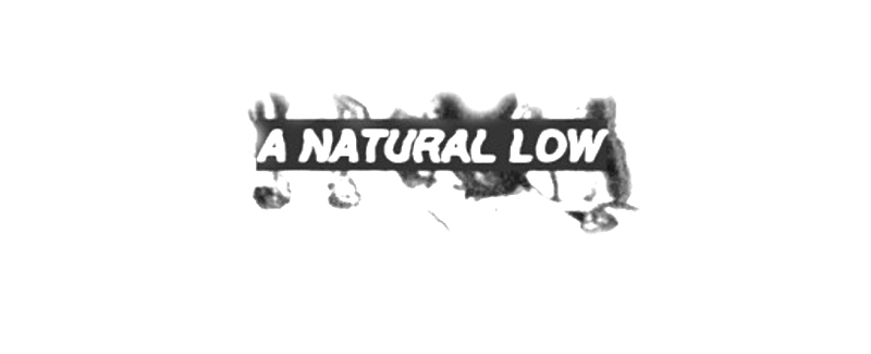 A Natural Low