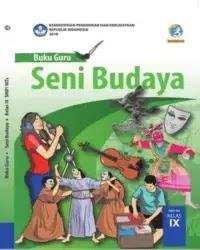Buku Seni Budaya Guru Kelas 9 k13 2018