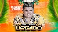 Eudão & Forró Largado - CD Promocional De Agosto 2020
