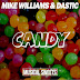 Mike Williams & Dastic - Candy - Single [iTunes Plus] (2015)