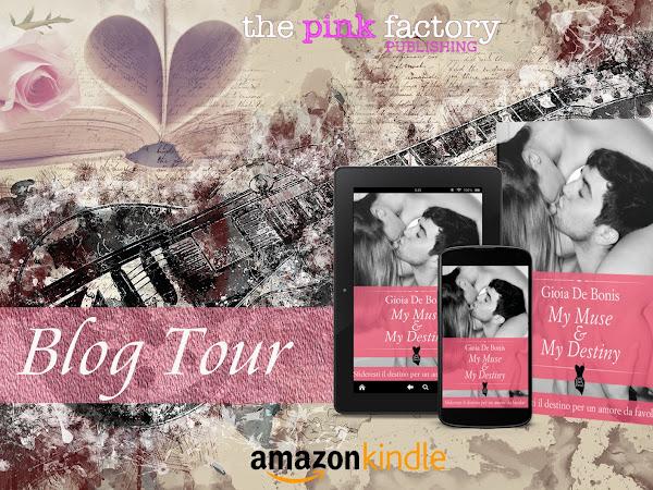 *Blogtour* My Muse&My Destiny di Gioia De Bonis- IL BULLISMO [The Pink Factory Publishing]