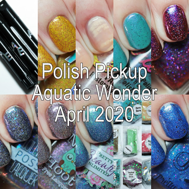 Polish Pickup Aquatic Wonder April 2020