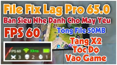 File Fix Lag Liên Quân OBB Siêu Nhẹ - Giảm 97% Dung Lượng Game Mùa 19 Tăng Tốc Độ Vào Game + FPS Cao