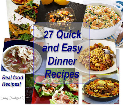 Lazy budget chef 27 quick and easy dinner ideas for families for Quick and easy dinner recipes for family