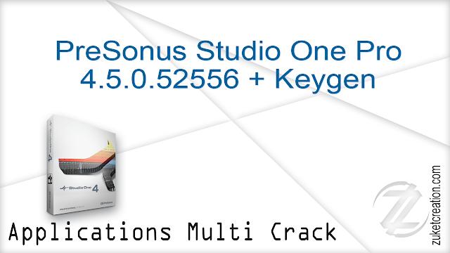 PreSonus Studio One Pro 4.5.0.52556 + Keygen  |  164 MB