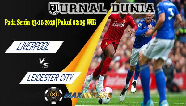 Prediksi Liverpool Vs Leicester City, Senin 23 November 2020 Pukul 02.15 WIB @ Mola TV