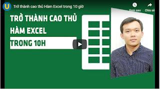 Download miễn phí khóa học Trở thành cao thủ Excel trong 10 giờ