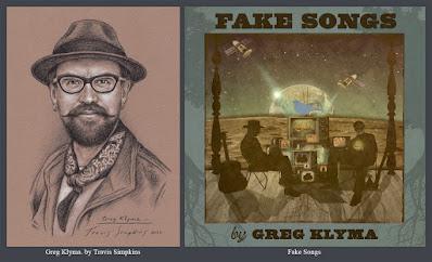 Greg Klyma. Singer-Songwriter and Folk Musician. Fake Songs. by Travis Simpkins