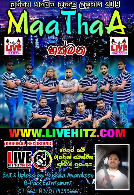 MATHAA LIVE IN HAKMANA 2019