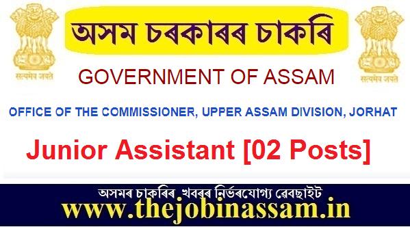 Office of the Commissioner,Upper Assam Division, Jorhat Recruitment 2020
