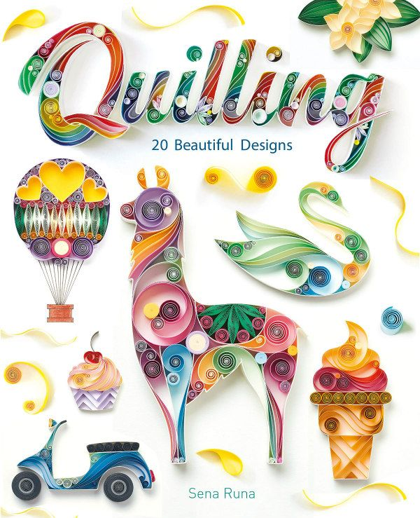 Quilling 20 Beautiful Designs book cover showing llama, hot air balloon, flowers and more