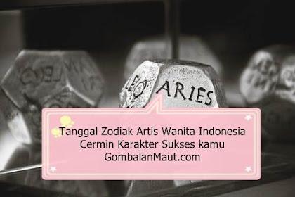 48 Tanggal Zodiak Para Artis Wanita Indonesia 2019 Bisa jadi Cerimi Karakter Kamu Lo ?