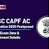 UPSC CAPF AC Notification 2020 Postponed: Check Exam Date & Recruitment Details