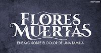 FLORES MUERTAS | Teatro CASA E 3