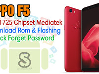Download Rom Official / Flashing Oppo F5 Cph1725 Mediatek Lupa Password Kunci Layar, Bootloop, Hang Logo