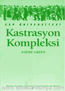 Andre Green - Kastrasyon Kompleksi  (Cep Üniversitesi Dizisi - 83)