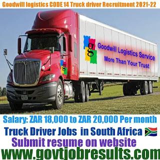 Goodwill Logistics CODE 14 Truck Driver Recruitment 2021-22