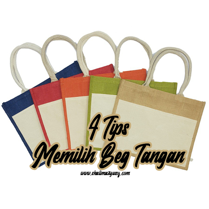 Tips Pilih Beg Tangan Yang Sesuai