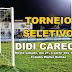TORNEIO SELETIVO DIDI CARECA