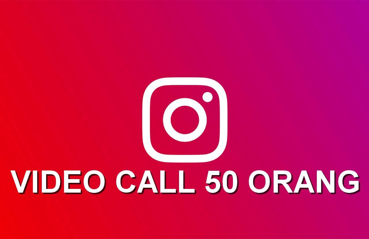 Cara Video Call Instagram 50 Orang (wccftech.com)
