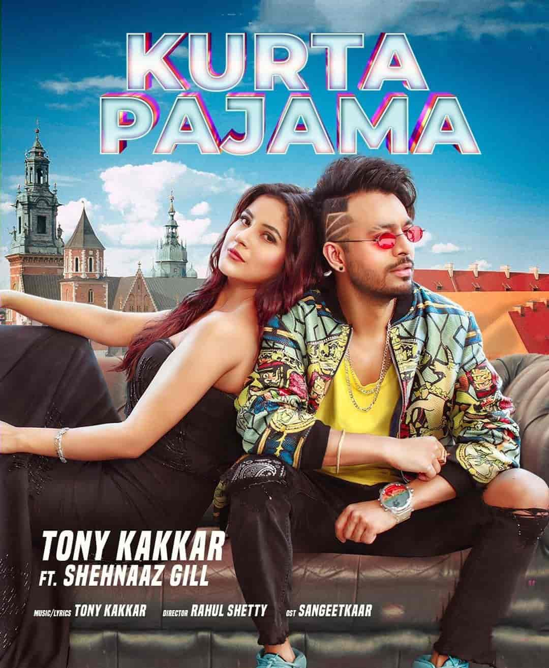 Kurta Pajama Hindi Song Image By Tony Kakkar and Shehnaaz Gill