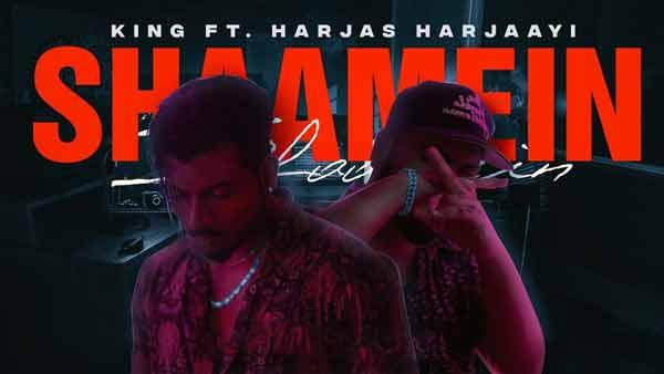 king ft harjas harjaayi shaamein lyrics