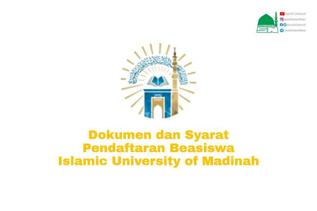 Dokumen & Syarat Pendaftaran Beasiswa Universitas Islam Madinah (UIM), Arab Saudi