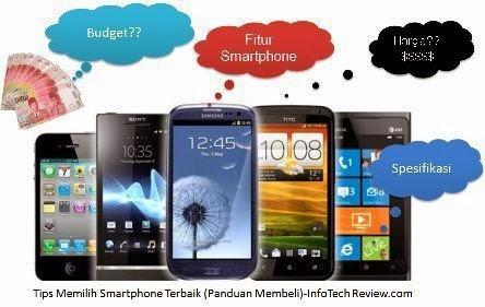 Tips Memilih Smartphone Terbaik (Panduan Membeli)