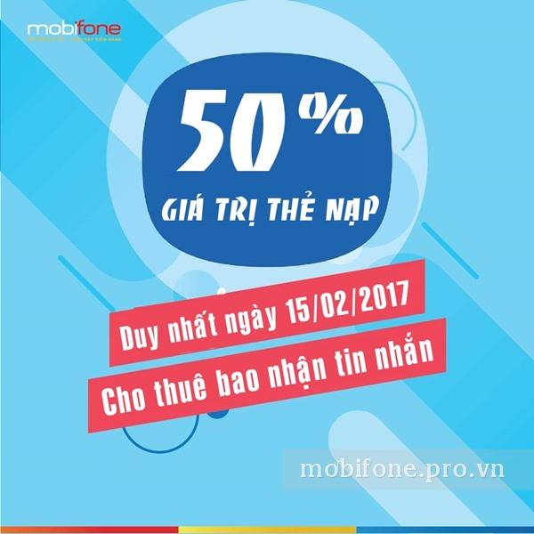 Mobifone khuyến mãi 50% giá trị thẻ nạp ngày 15/02/2017 theo điều kiện