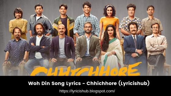 Woh Din Song Lyrics - Chhichhore (Lyricishub)