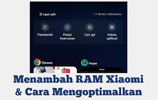 Cara menambah RAM dan Cara Mengoptimalkan Kinerja HP Android Xiaomi