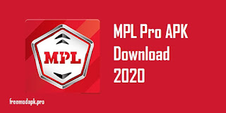 MPL Pro APK Download 2020