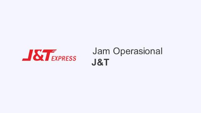 jam operasional j&t