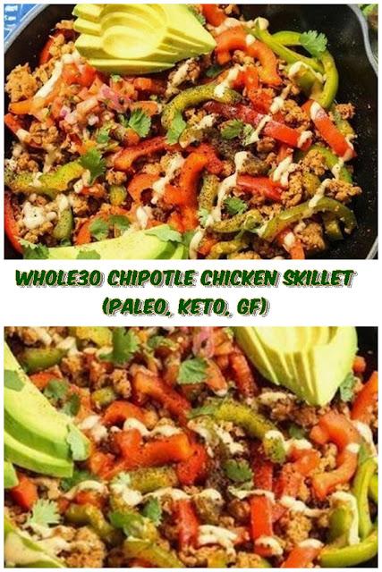 #Whole30 #Chipotle #Chicken #Skillet #crockpotrecipes #chickenbreastrecipes #easychickenrecipes #souprecipes